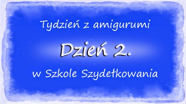 tydzień z amigurumi, Szkoła Szydełkowania, amigurumi, szydełkowanie, jak rozpocząć amigurumi