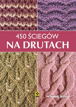 Szkoła Szydełkowania, 450 ściegów na drutach