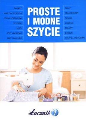 szycie, Łucznik, PRoste i modne szycie, Szkoła Szydełkowania