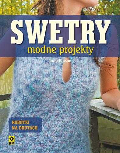 Swetry, modne projekty, Szkoła Szydełkowania